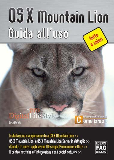 OS X Mountain Lion. Guida all'uso - Luca Bertolli - copertina