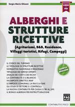 Alberghi e strutture ricettive. Con Contenuto digitale (fornito elettronicamente)