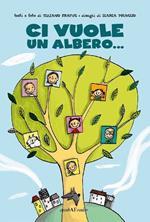 Ci vuole un albero...