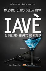 Iavè. Il delirio segreto di Hitler