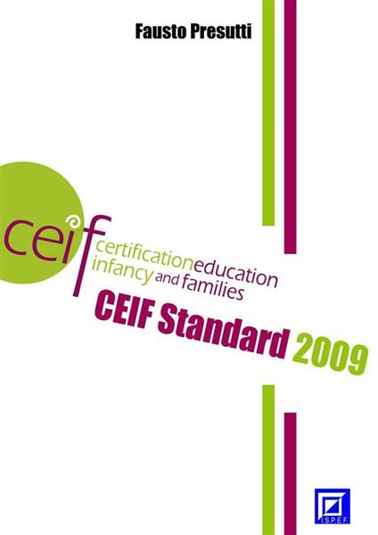 CEIF standard 2009. Certification education infancy and family