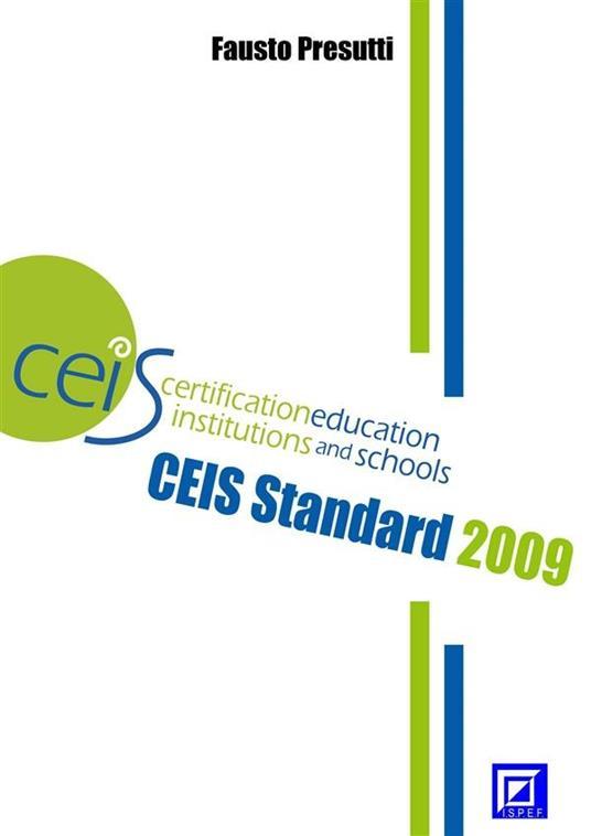 CEIS Standard 2009