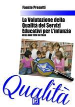 La valutazione della qualità dei servizi educativi per l'Infanzia negli anni 1990 in Italia