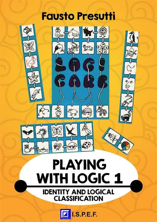 Playing with logic. Vol. 1