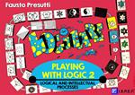 Playing with logic. Vol. 2