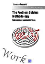The problem solving methodology. The decision making method