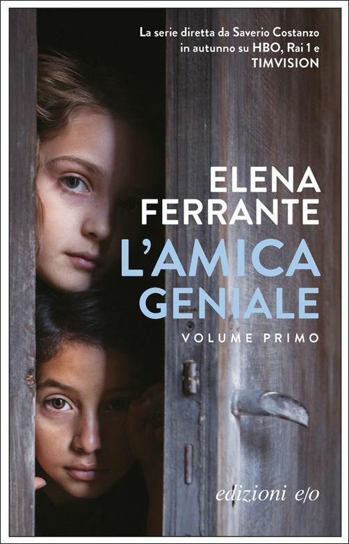 L' amica geniale. Vol. 1 - Elena Ferrante - copertina