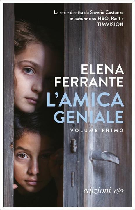 L' amica geniale. Vol. 1 - Elena Ferrante - 2