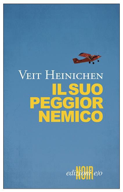 Il suo peggior nemico - Veit Heinichen,Silvia Montis - ebook