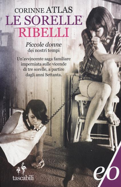 Le sorelle Ribelli - Corinne Atlas - copertina