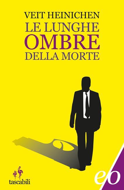Le lunghe ombre della morte - Valentina Tortelli,Veit Heinichen - ebook