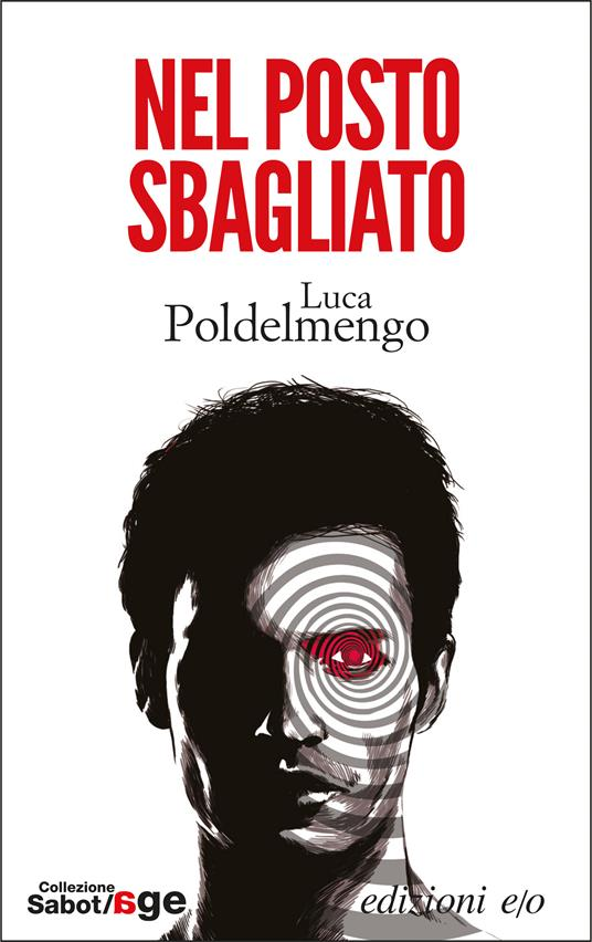 Nel posto sbagliato - Luca Poldelmengo - ebook