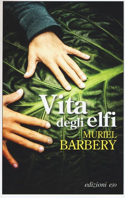 Vita degli elfi - Muriel Barbery - copertina