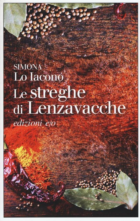 Le streghe di Lenzavacche - Simona Lo Iacono - copertina