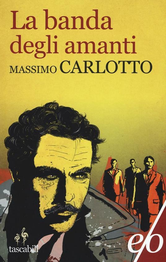 La banda degli amanti - Massimo Carlotto - copertina