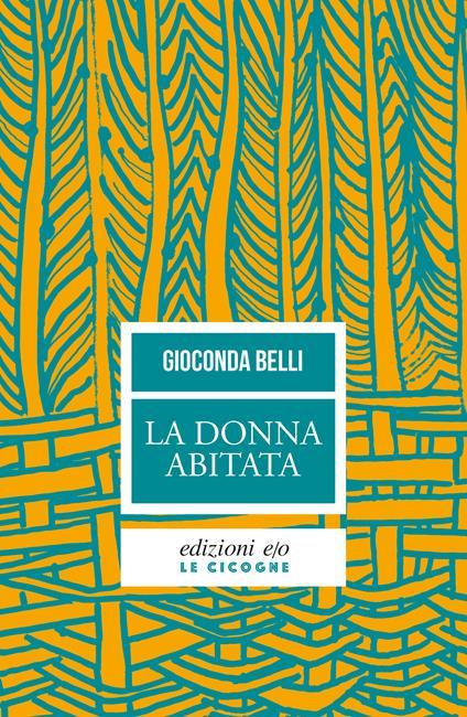 La donna abitata - Gioconda Belli,Margherita D'Amico - ebook