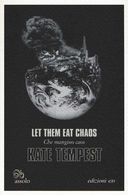 Let them eat chaos-Che mangino caos. Testo inglese a fronte - Kate Tempest - copertina