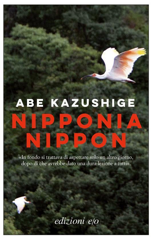 Nipponia Nippon - Abe Kazushige,Gianluca Coci - ebook