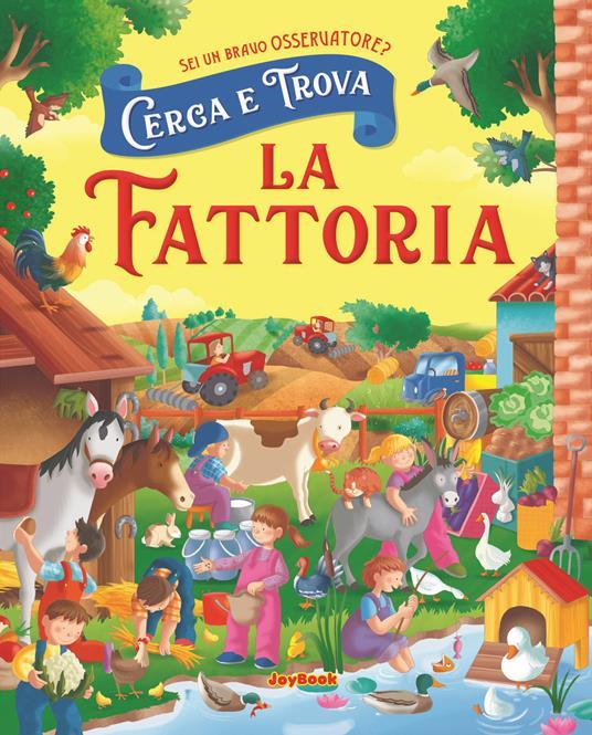 La fattoria. Cerca e trova - Anna Gallotti,Francesca Pesci,Rita Ammassari - copertina