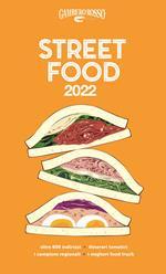 Street food 2022. Il cibo di strada mangiato e narrato