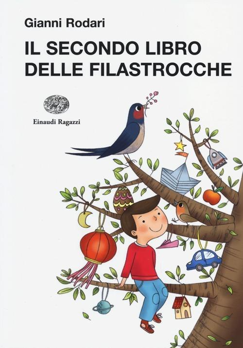 Il secondo libro delle filastrocche. Ediz. illustrata - Gianni Rodari - copertina