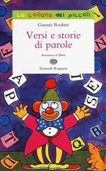 Versi e storie di parole. Ediz. illustrata