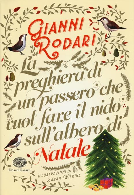 La preghiera di un passero che vuol fare il nido sull'albero di Natale. Ediz. a colori - Gianni Rodari - copertina
