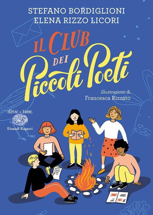 Il Club dei Piccoli Poeti - Stefano Bordiglioni,Elena Rizzo Licori - copertina