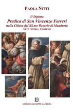 Il dipinto predica di san Vincenzo Ferreri nella chiesa del Ss.mo Rosario di Manduria. Arte storia costume