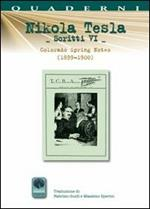 Scritti VI. Vol. 6: Colorado Springs Notes (1899-1900).