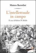 L' intellettuale in campo. Il caso di Robert N. Bellah