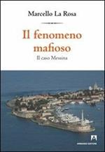 Il fenomeno mafioso. Il caso Messina
