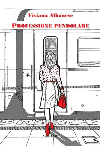 Professione pendolare - Viviana Albanese - copertina