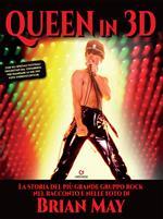 I Queen in 3D. Ediz. illustrata