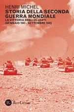La Storia della seconda guerra mondiale. Vol. 2