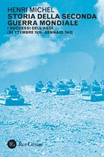 I Storia della seconda guerra mondiale. Vol. 1