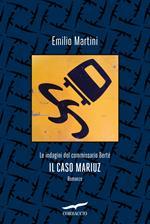 Il caso Mariuz. Le indagini del commissario Bertè