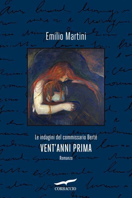 Vent'anni prima. Le indagini del commissario Berté - Emilio Martini - ebook
