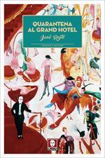 Quarantena al Grand Hotel