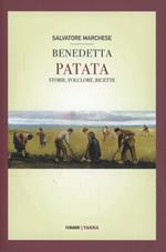 Benedetta patata. Storie, folclore, ricette