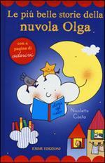 Le più belle storie della nuvola Olga. Con adesivi