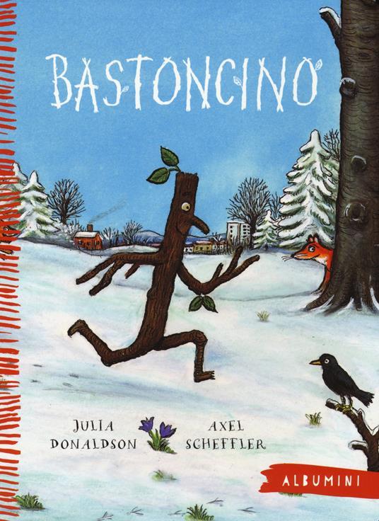 Bastoncino. Ediz. illustrata - Julia Donaldson - copertina