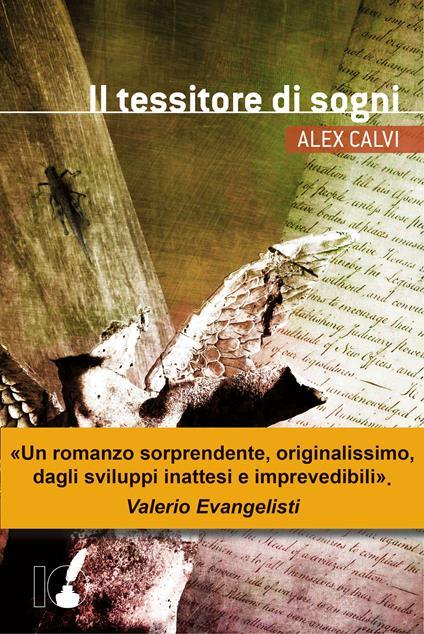 Il tessitore di sogni - Alex Calvi - ebook