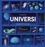 Universi. Dai mondi greci ai multiversi
