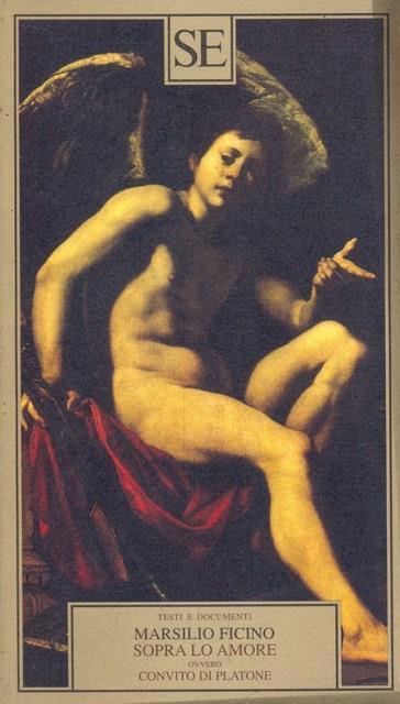 Sopra lo amore ovvero Convito di Platone - Marsilio Ficino - copertina