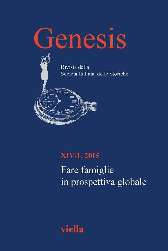 Genesis. Rivista della Società italiana delle storiche (2015). Vol. 14/1 - Autori Vari - ebook