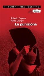 La punizione. Le inchieste del commissario Marco Ferrari. Vol. 2