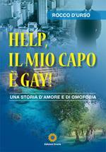 Help, il mio capo è gay! Una storia d'amore e di omofobia