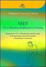 Neet. Not in education, employment or training. Ragazzi tra i 15 e i 29 anni che non lavorano né frequentano corsi di istruzione o formazione a Grosseto