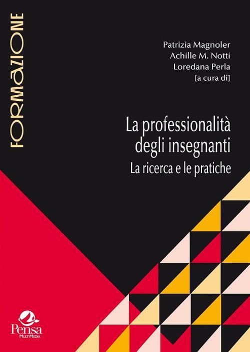 La professionalità degli insegnanti. La ricerca e le pratiche - copertina